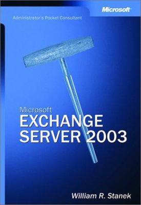Microsoft Exchange Server: Administrator's Pocket Consultant