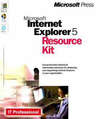 Microsoft Internet Explorer 5 Resource Kit [With (2)] 9780735605879