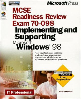 Microsoft MCSE Readiness Review: Exam 70-098, Implementing and Supporting Microsoft Windows 98 [With CDROM] 9780735606715