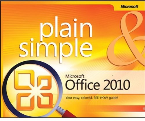 Microsoft Office 2010 Plain & Simple 9780735626973