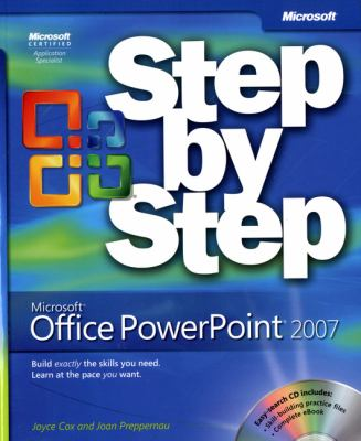 Microsoft Office PowerPoint 2007 Step by Step [With CDROM] 9780735623019