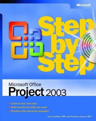 Microsoft Office Project 2003 Step by Step [With CDROM] 9780735619555