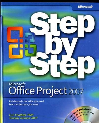Microsoft Office Project 2007 Step by Step [With CDROM] 9780735623057