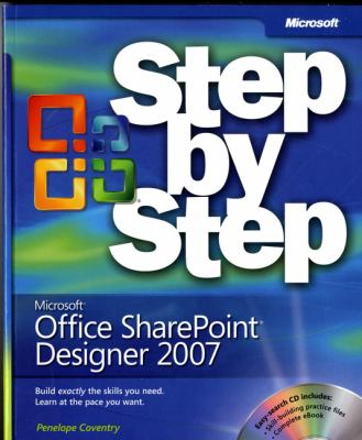 Microsoft Office Sharepoint Designer 2007 Step by Step [With CDROM] 9780735625334