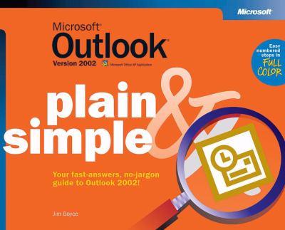 Microsoft Outlook Version 2002 Plain & Simple 9780735614529