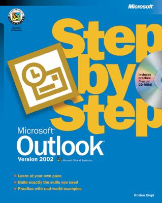 Microsoft Outlook Version 2002 Step by Step [With CDROM] 9780735612983