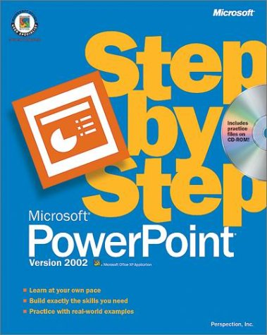 Microsoft PowerPoint Version 2002 Step by Step [With CDROM] 9780735612976