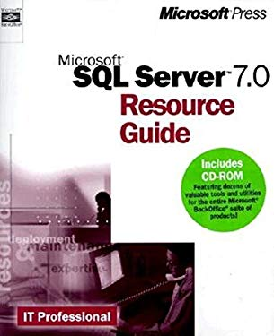 Microsoft SQL 7.0 Resource Guide [With] 9780735608948