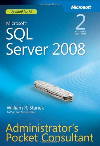 Microsoft SQL Server 2008 Administrator's Pocket Consultant 9780735627383
