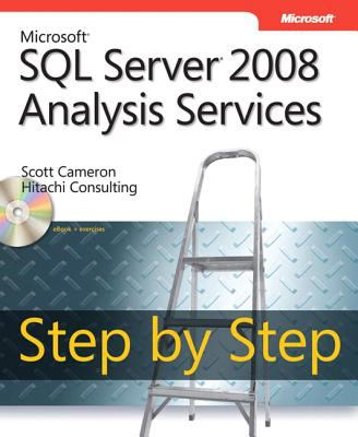 Microsoft SQL Server 2008 Analysis Services Step by Step [With CDROM] 9780735626201