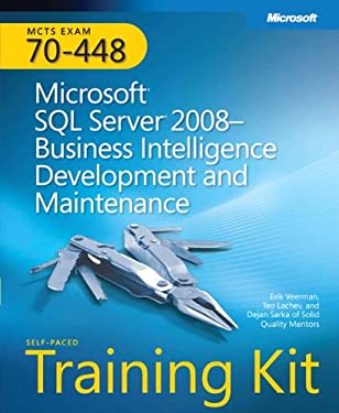Microsoft SQL Server 2008 Business Intelligence Development and Maintenance: MCTS Exam 70-448 [With CDROM and Access Code] 9780735626362