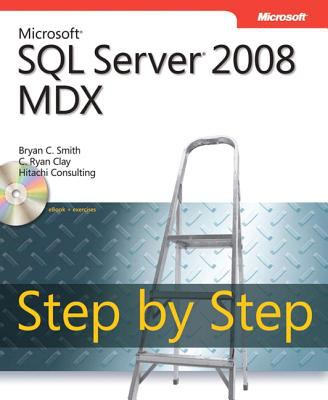Microsoft SQL Server 2008 MDX Step by Step 9780735626188