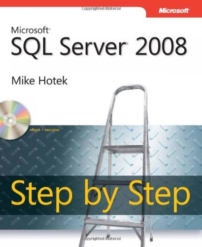 Microsoft SQL Server 2008 Step by Step [With CDROM] 9780735626041