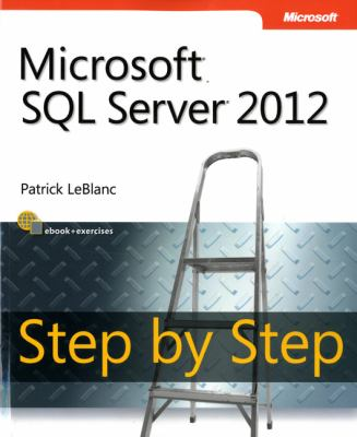 Microsoft SQL Server 2012 Step by Step 9780735663862
