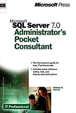 Microsoft SQL Server 7.0 Administrator's Pocket Consultant 9780735605961