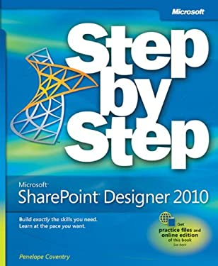 Microsoft SharePoint Designer 2010: Step by Step 9780735627338