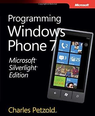 Microsoft Silverlight Edition: Programming Windows Phone 7 9780735656673