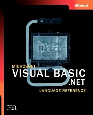 Microsoft Visual Basic .Net Language Reference 9780735615526