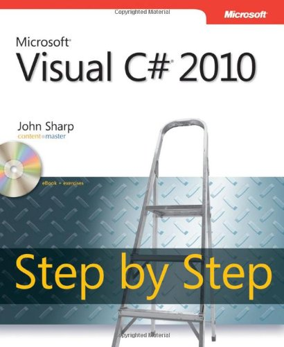 Microsoft Visual C# 2010 Step by Step [With CDROM] 9780735626706