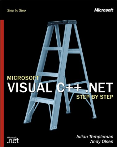 Microsoft Visual C++ .Net Step by Step [With CDROM] 9780735615670
