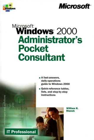 Microsoft Windows 2000 Administrator's Pocket Consultant 9780735608313