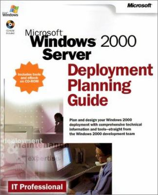 Microsoft Windows 2000 Server Deployment Planning Guide [With CDROM] 9780735617940