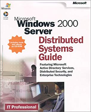 Microsoft Windows 2000 Server Distributed System Guide [With CDROM] 9780735617957