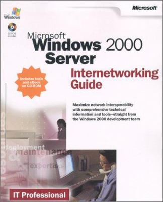 Microsoft Windows 2000 Server Internetworking Guide [With CDROM] 9780735617971