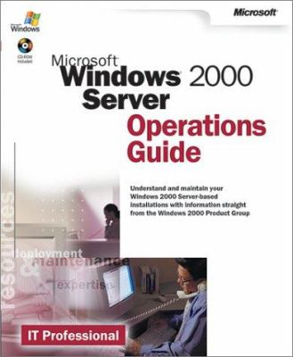 Microsoft Windows 2000 Server Operations Guide [With CDROM] 9780735617964