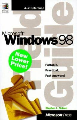 Microsoft Windows 98 Field Guide 9780735610644