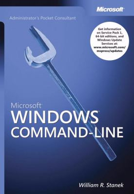 Microsoft Windows Command-Line Administrator's Pocket Consultant 9780735620384