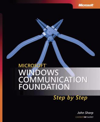 Microsoft Windows Communication Foundation Step by Step [With CDROM] 9780735623361