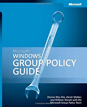 Microsoft Windows Group Policy Guide 9780735622173