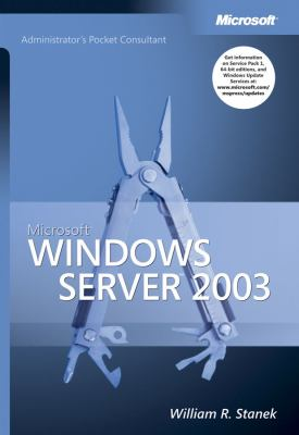 Microsoft Windows Server 2003 Administrator's Pocket Consultant 9780735613546