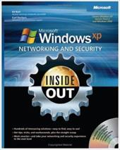 Microsoft Windows XP Networking and Security Inside Out: Also Covers Windows 2000 [With CDROM]