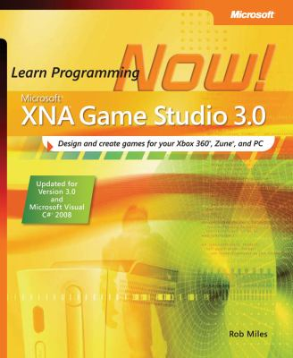 Microsoft XNA Game Studio 3.0: Learn Programming Now! 9780735626584