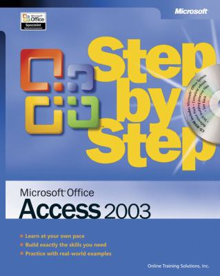 Microsoft Office Access 2003 Step by Step [With CDROM]