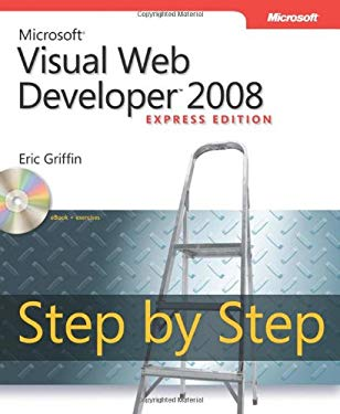 Microsoft Visual Web Developer 2008 Express Edition Step by Step 9780735626065