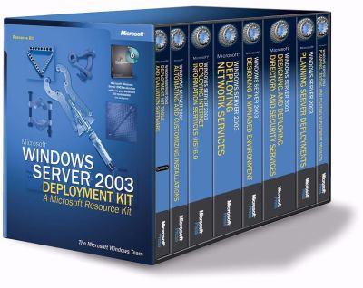 Microsoft(r) Windows Server(tm) 2003 Deployment Kit: A Microsoft Resource Kit 9780735614864
