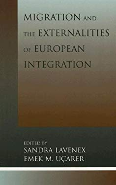 Migration and the Externalities of European Integration 9780739103784
