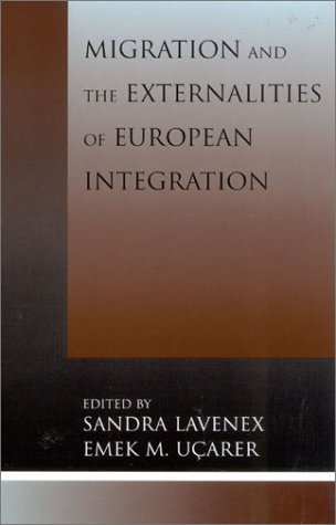 Migration and the Externalities of European Integration 9780739106297