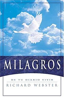 Milagros: de Tu Diario Vivir = Miracles 9780738706184