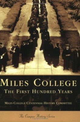 Miles College: The First Hundred Years 9780738517933