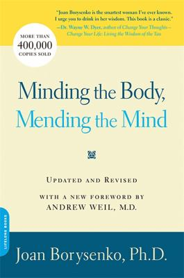 Minding the Body, Mending the Mind 9780738211169