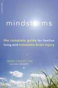 Mindstorms: The Complete Guide for Families Living with Traumatic Brain Injury 9780738212470