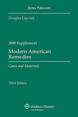 Modern American Remedies: Cases and Materials, 2009 Case Supplement