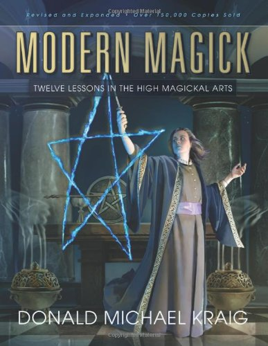 Modern Magick: Twelve Lessons in the High Magickal Arts 9780738715780