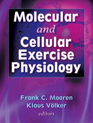 Molecular and Cellular Exercise Physiology 9780736045186