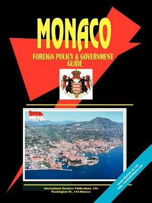 Monaco Foreign Policy and Government Guide 9780739738139