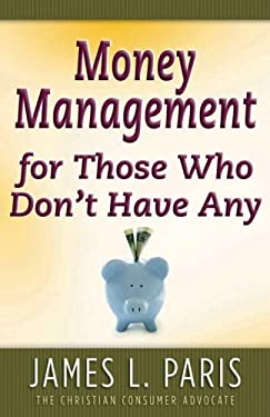 Money Management for Those Who Don't Have Any 9780736913379